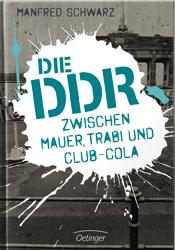 Buch: Die DDR zwischen Mauer, Trabi und Club-Cola